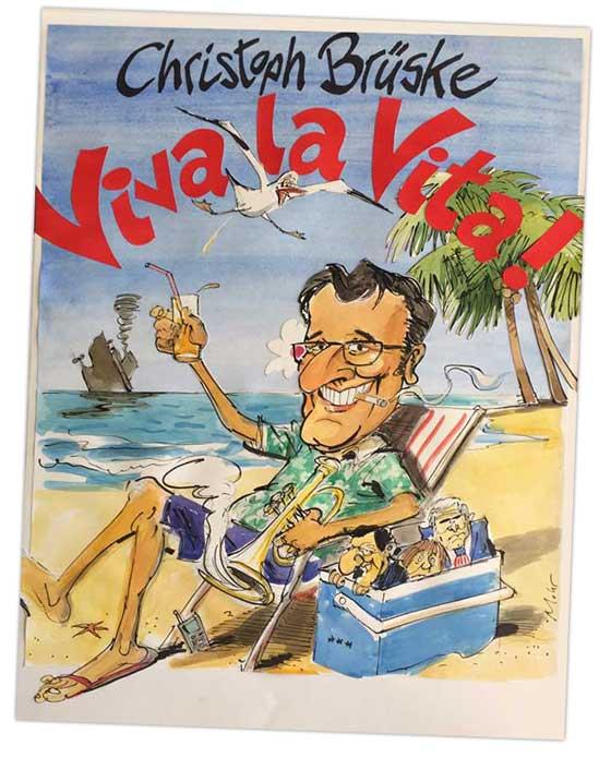 Brüske Viva la Vita