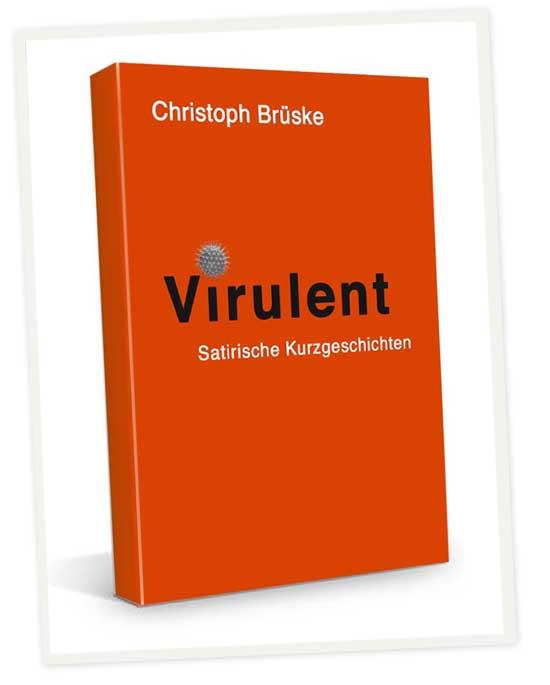 Brüske Buch Virulent Timeline